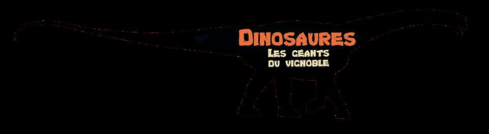 Dinosaures Les Geants Du Vignoble